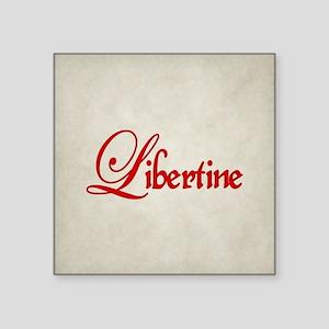 "Libertine Square Sticker 3"" x 3"""