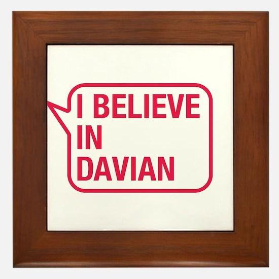 I Believe In Davian Framed Tile