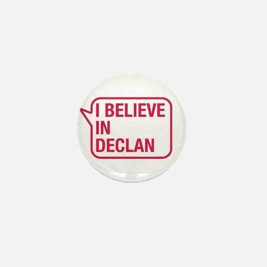 I Believe In Declan Mini Button