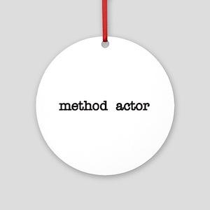 Method Actor Ornament (Round)