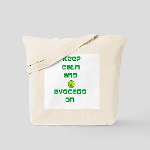 Keep Calm and Avocado On Tote Bag
