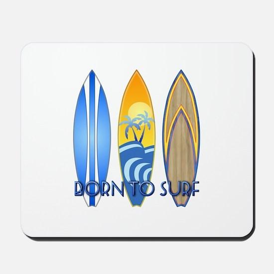 Born 2 Surf Mousepad