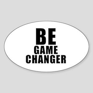 Be Game Changer Sticker