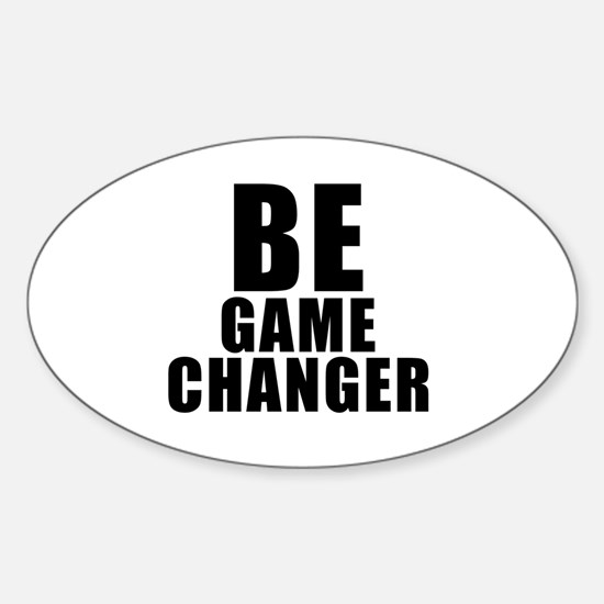 Be Game Changer Decal