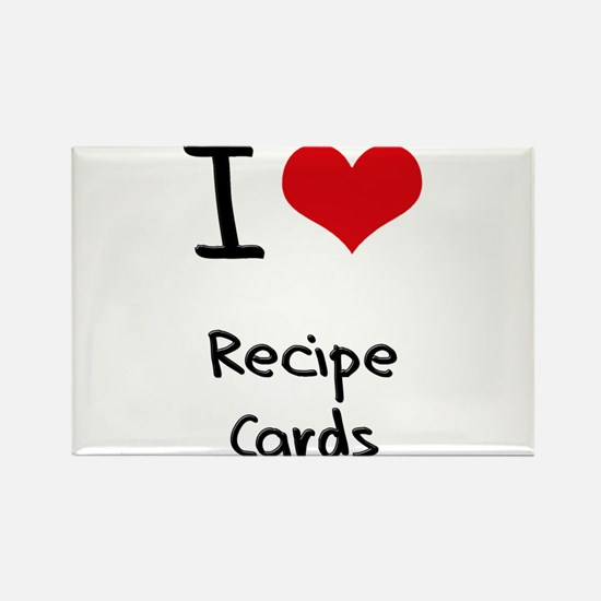 I Love Recipe Cards Rectangle Magnet