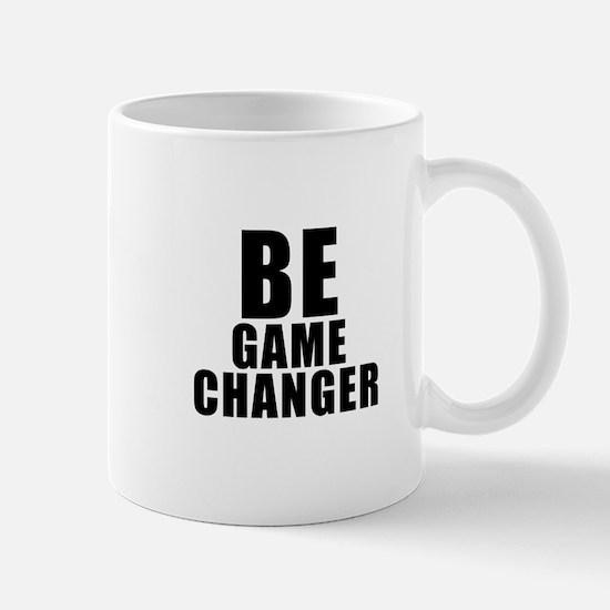 Be Game Changer Mugs