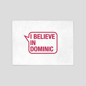I Believe In Dominic 5'x7'Area Rug