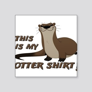 This Is My Otter Shirt Funny Sticker