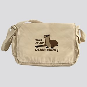 This Is My Otter Shirt Funny Messenger Bag