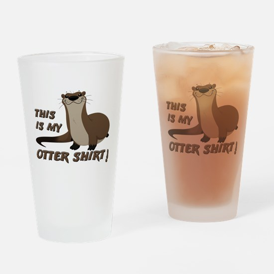 This Is My Otter Shirt Funny Drinking Glass
