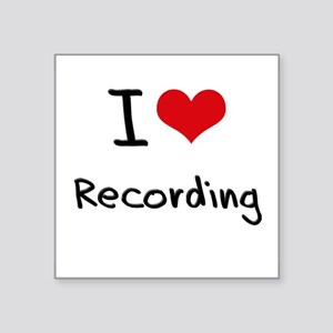 I Love Recording Sticker