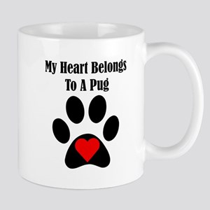 My Heart Belongs To A Pug Small Mug