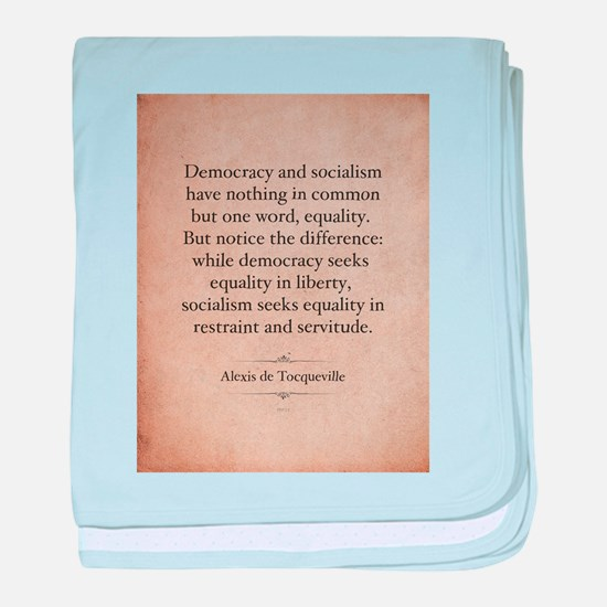 Alexis de Tocqueville Quote baby blanket