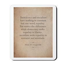 Alexis de Tocqueville Quote Mousepad