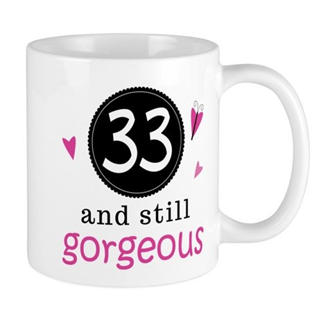33rd Birthday Gorgeous Mug