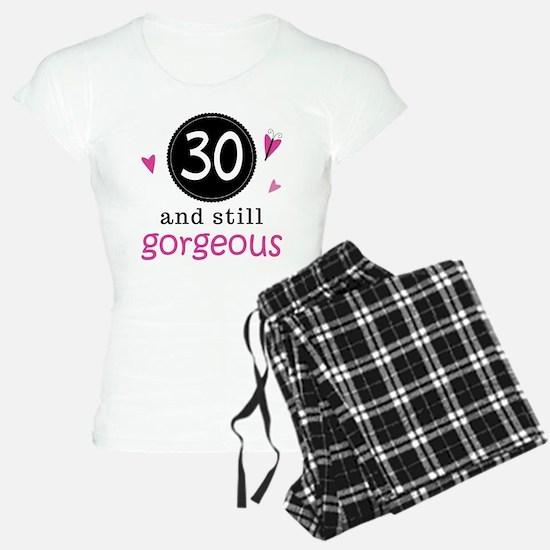 30th Birthday Gorgeous Pajamas