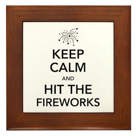 Keep Calm and Hit the Fireworks Framed Tile