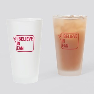 I Believe In Ean Drinking Glass
