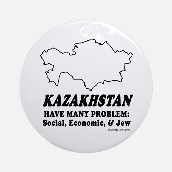 Kazakhstan have many problem Ornament (Round)