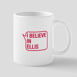 I Believe In Ellis Mug