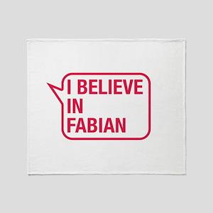 I Believe In Fabian Throw Blanket