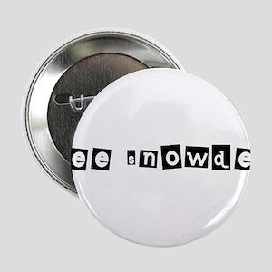 """Free Snowden 1 2.25"""" Button"""