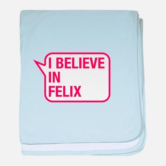 I Believe In Felix baby blanket