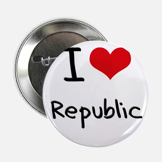 """I Love Republic 2.25"""" Button"""