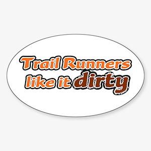 Trail Runners like it Dirty - Orange Dirty Sticker