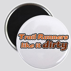 Trail Runners like it Dirty - Orange Dirty Magnet