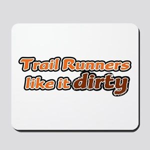 Trail Runners like it Dirty - Orange Dirty Mousepa