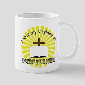 I lost my virginity at vacation bible school Mug