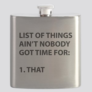 List of things ain't nobody got time for Flask