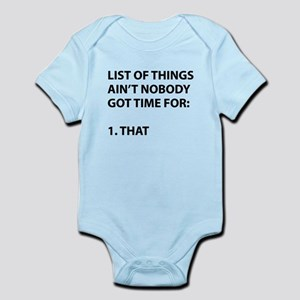 List of things ain't nobody got time for Body Suit