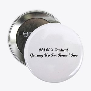"""Old 60's Radical 2.25"""" Button"""