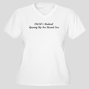 Old 60's Radical Plus Size T-Shirt