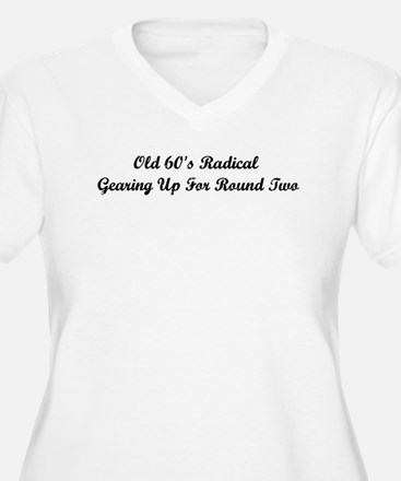 Old 60's Radical Plus Size T-Shirt
