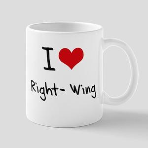 I Love Right-Wing Mug