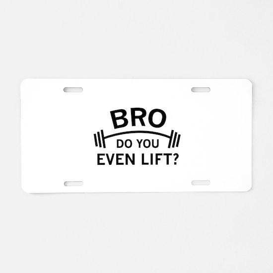 Do You Even Lift? Aluminum License Plate