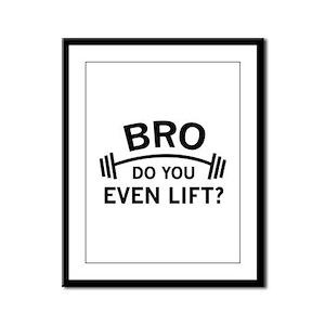 Do You Even Lift? Framed Panel Print
