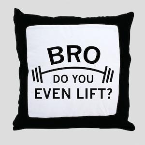 Do You Even Lift? Throw Pillow