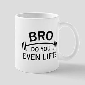 Do You Even Lift? Mug