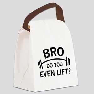 Do You Even Lift? Canvas Lunch Bag