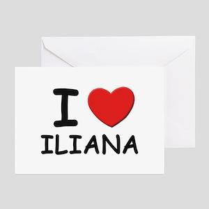I love Iliana Greeting Cards (Pk of 10)