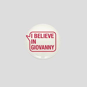 I Believe In Giovanny Mini Button