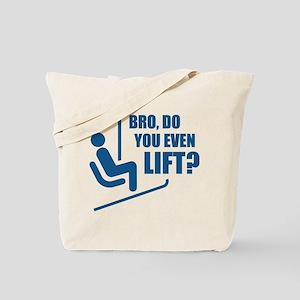 Bro, Do You Even Lift? Tote Bag