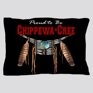 Proud to be Chippewa-Cree Pillow Case