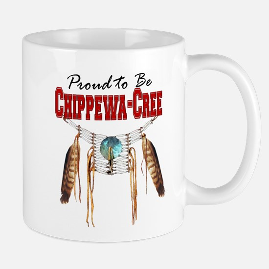 Proud to be Chippewa-Cree Mug