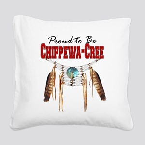 Proud to be Chippewa-Cree Square Canvas Pillow
