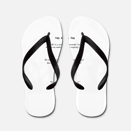 Yes Means Yes Flip Flops